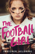 Title: The Football Girl, Author: Thatcher Heldring