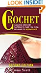 Crochet: Amazing Crochet Patterns To...