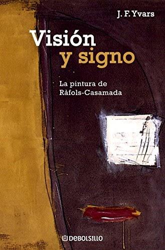 Imadchoobe: libro Visión y signo: La pintura de Ràfols ...