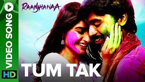 TUM TAK LYRICS - Raanjhanaa   Javed Ali - Hindi Songs Lyrics
