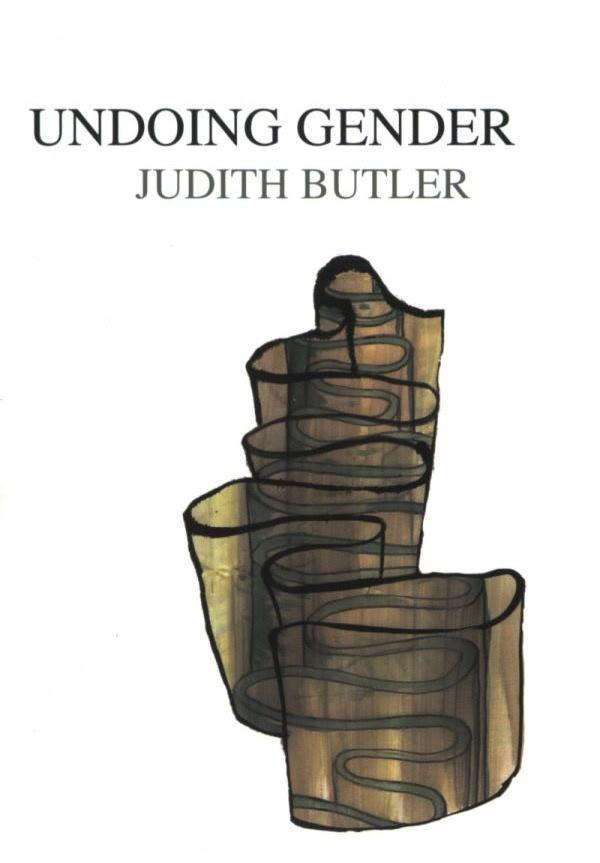Judith Butler, Undoing Gender Formats Available  .PDF