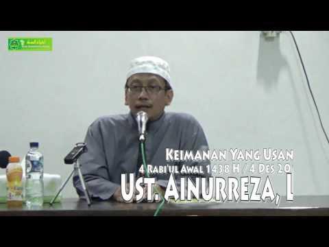 Ust Ainurreza, Lc - Keimanan Yang Usang