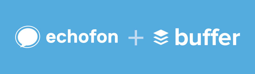 Buffer & Echofon Partner Up to Make Your Life Easier