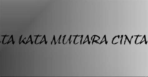 kata mutiara kesabaran kata kata cinta mutiara