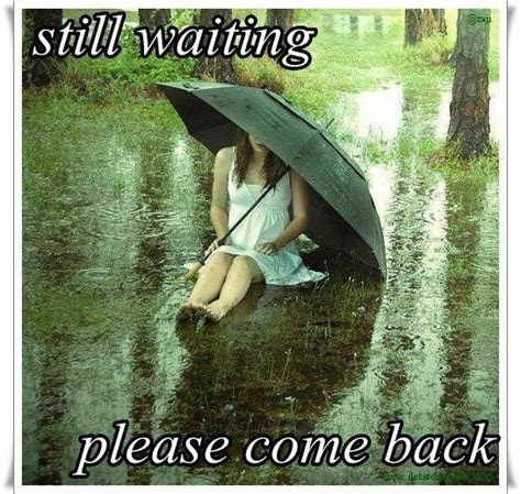 Waiting You Come Back Quotes