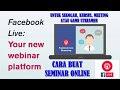 Cara Buat Webinar (Seminar Online) Metode Screen Sharing di Facebook