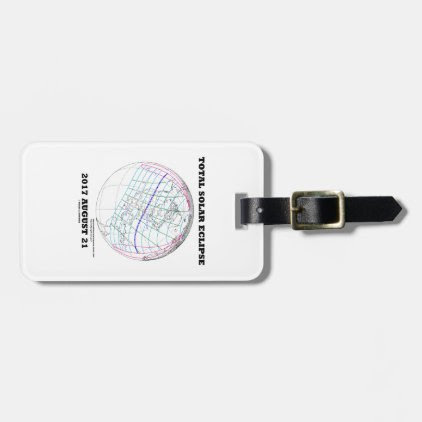 Total Solar Eclipse 2017 August 21 North America Luggage Tag