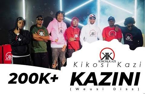 Download or Watch(Official Video) Kikosi kazi – Kazini (Weusi diss)