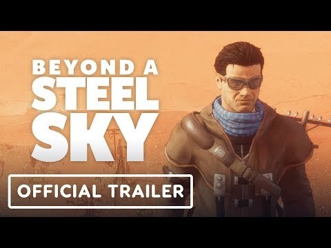 Beyond a Steel Sky will launch in 2020