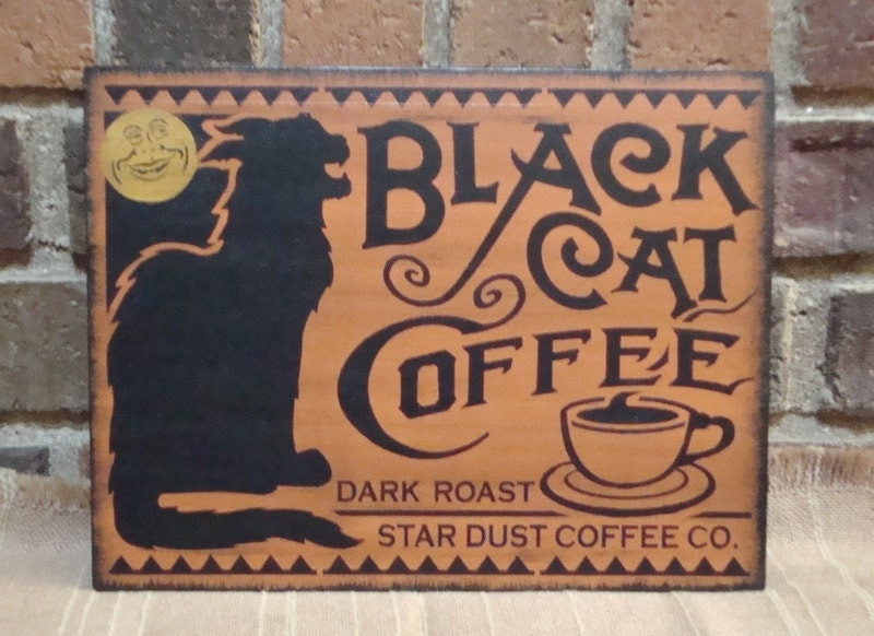 Black Cat Coffee Primitive Unique Handpainted Halloween Wood  Sign