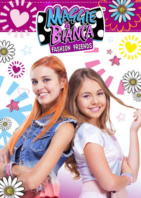 Maggie & Bianca: Fashion Friends - Season 1