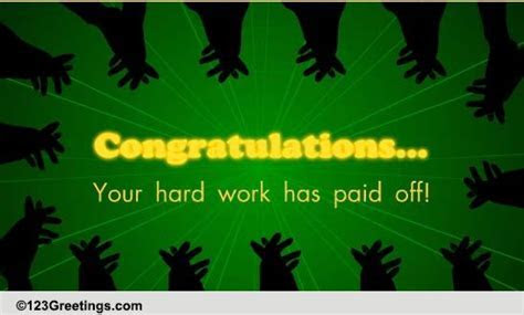 Your Hard Work Has Paid Off  Free Appreciation