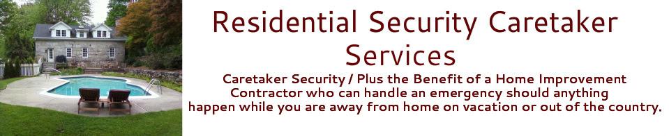 Security Caretaker Services No Job Too Small Home Improvement