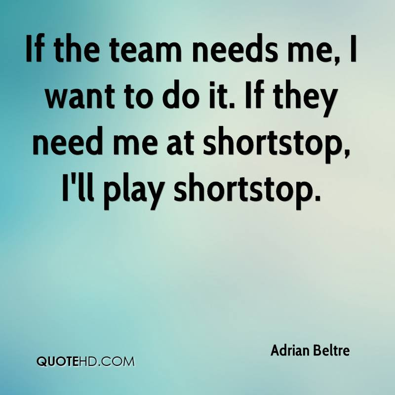 Adrian Beltre Quotes Quotehd