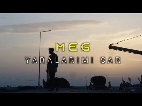 Meg Yaralarımı Sar Ölmeyim Şarkı Sözleri