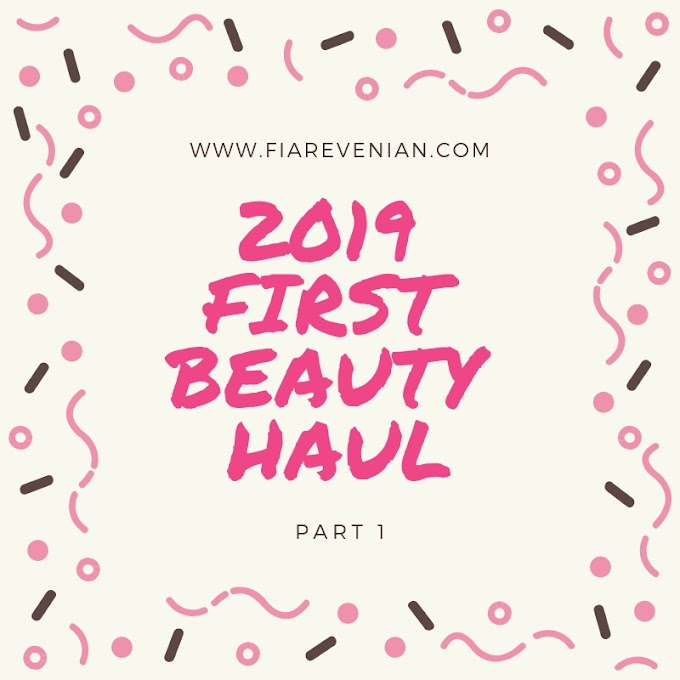 Beauty Haul 2019 - First Haul Part 1
