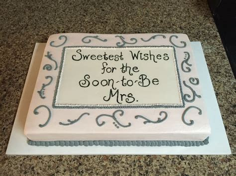 Bridal Shower Cake   10x14 torted sheet cake frosted in