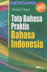 Tata Bahasa Praktis Bahasa Indonesia (Edisi Revisi)