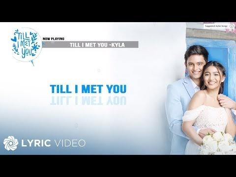 Till I Met You Lyrics Kyla