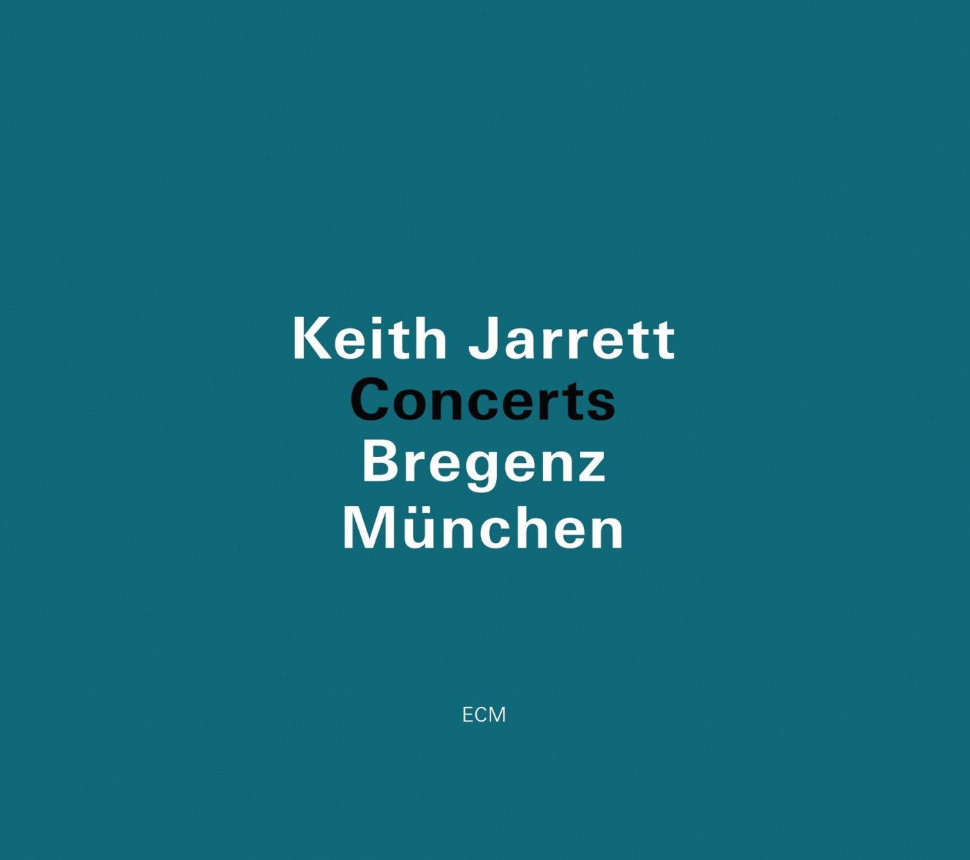 Keith Jarrett - Concerts: Bregenz Munich cover