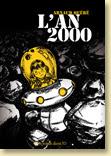 L'An 2000 d'Arnaud Quéré - Voir la présentation détaillée (Des ronds dans l'O, mai 2010)