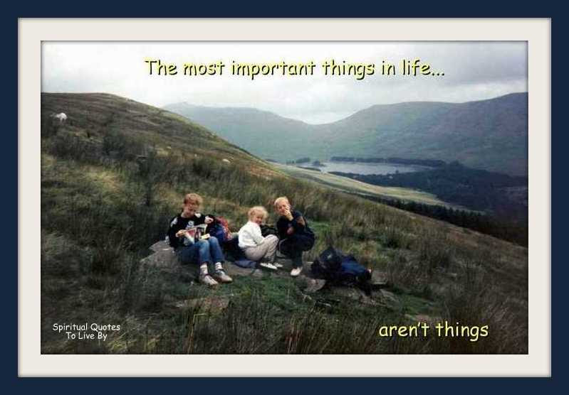 The Most Important Things In Life