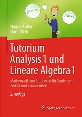 [pdf]Tutorium Analysis 1 und Lineare Algebra 1: Mathematik von Studenten für Studenten erklärt und komm_3642373658_drbook.pdf