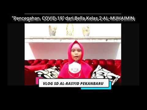 Kampanye Pencegahan COVID-19 dari Bella Kelas 2 Al Muhaimin SD al-Rasyid Pekanbaru