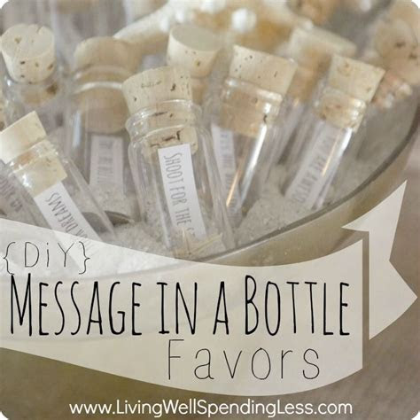 DIY Message in a Bottle Party Favors   Party favour ideas