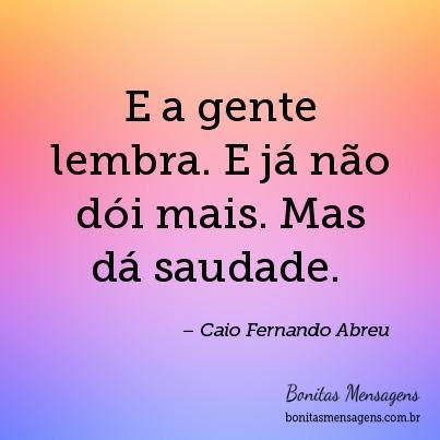 Frases E Mensagens De Amor à Distância Caio Fernando Abreu Lindas
