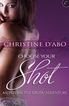 Choose Your Shot: An Interactive Erotic Adventure