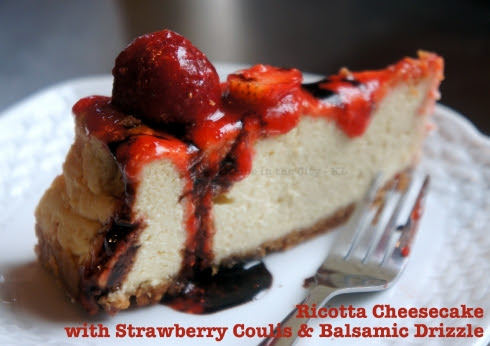 Ricotta Cheesecake with Strawberry Coulis & Balsamic Drizzle