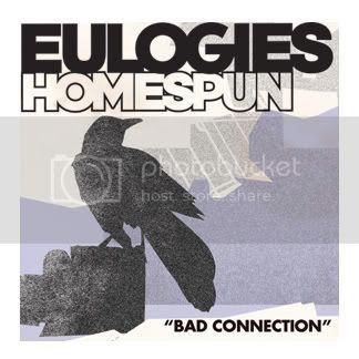 Eulogies - Bad Connection