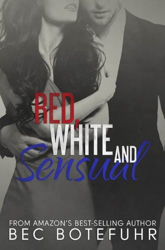 Red, White and Sensual (The Red and White Series Book #1) by Bec Botefuhr