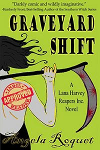 Graveyard Shift by Angela Roquet