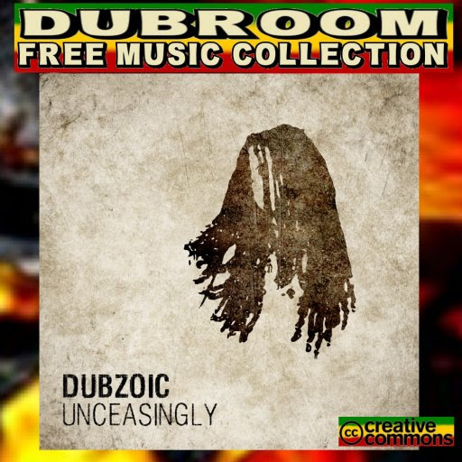 DUBZOIC - UNCEASINGLY
