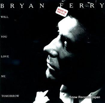 FERRY, BRYAN will you love me tomorrow