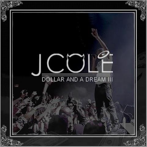J Cole Dollar And A Dream Iii Lyrics