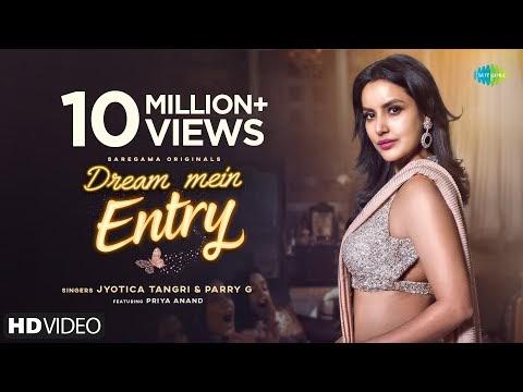 ड्रीम में एंट्री Dream Mein Entry Hindi Lyrics – Jyotica Tangri, Parry G