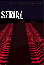 Serial by Jack Kilborn and Blake Crouch