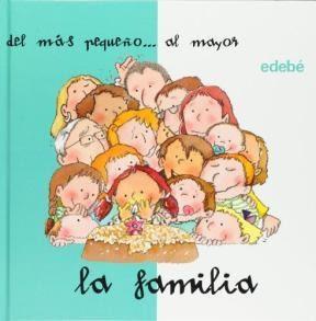FAMILIA, LA DEL MAS PEQUEÑO...AL MAYOR (COL. DESD