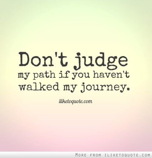 Pictures Of Dont Judge Quotes Tumblr Rock Cafe