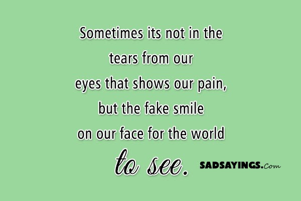 Sad Sayings About Fake Smile Sad Sayings