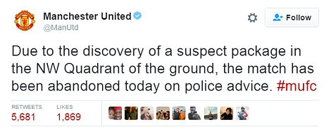 Manchester United's official Twitter account confirmed that a suspect package was found and the match was abandoned earlier