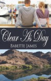Clear As Day - Babette James