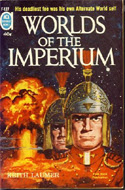 Worlds of the Imperium by Keith Laumer