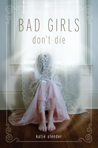 Bad Girls Don't Die (Bad Girls Don't Die, #1)