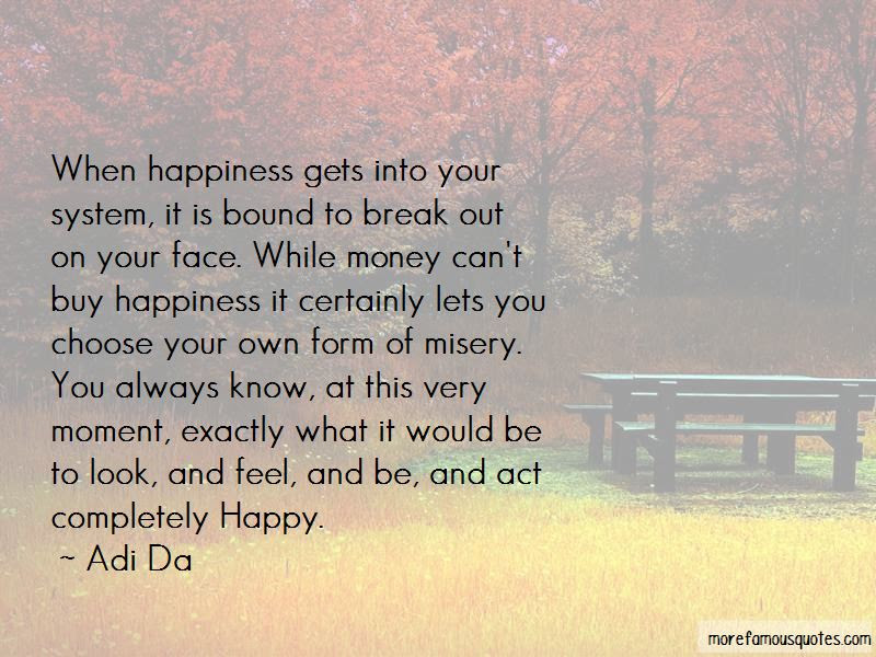 If You Choose To Be Happy Quotes Top 41 Quotes About If You Choose
