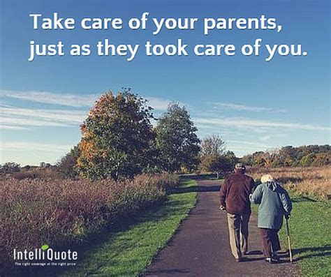 Taking Care Of Our Parents Quotes