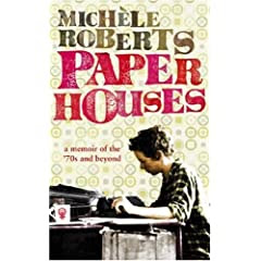 Paper Houses: A Memoir of the 70s and Beyond